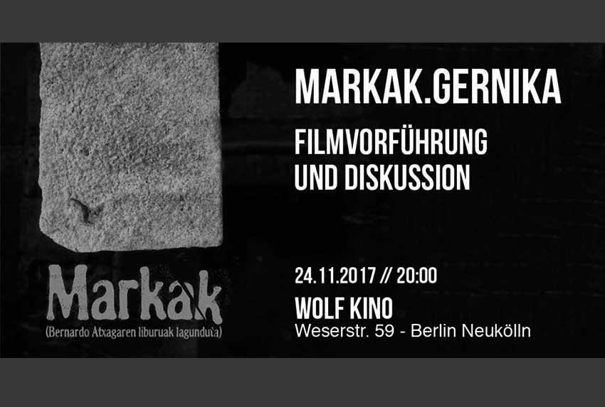 Cartel de la proyeccion de esta noche en Berlín de 'Markak', con su director Hannot Mintegia y el testimonio de Amaia Badiola y Usua Uribe, de la asociación Lobak