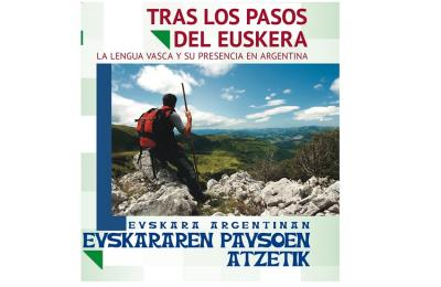"""The cover of the exhibit """"In the Footsteps of Euskera.  The Basque Language and its Present in Argentina"""""""