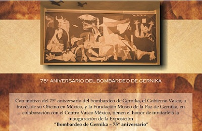 "The invitation to the opening of the exhibition ""Bombing of Gernika. 75th Anniversary,"" which will take place today at Mexico's Basque club"