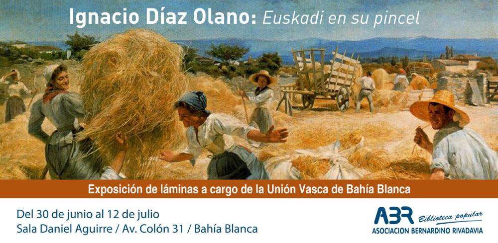 Afiche de la exposición sobre la obra de Ignacio Díaz Olano que se permanecerá abierta del 30 de junio al 12 de julio en Bahía Blanca, de la mano de Unión Vasca de esta ciudad argentina