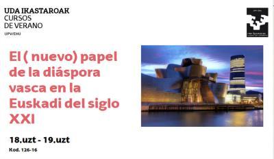 """""""El (nuevo) papel de la Diáspora vasca en la Euskadi del siglo XXI"""" ikastaroa uztailaren 18 eta 19an egingo da Donostian"""