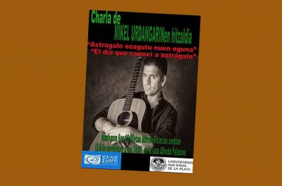 Poster presenting Mikel Urdangarin in La Plata in collaboration with the Etxepare Basque Institute